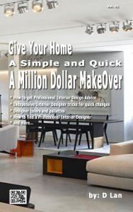 give your Home a Million Dollar Make over